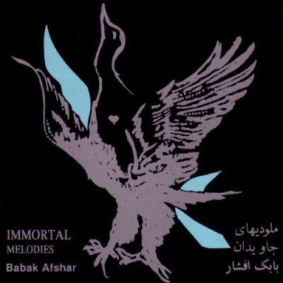 Babak Afshar - Immortal Melodies (1996)