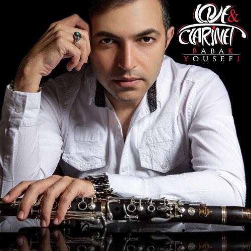 Babak Yousefi - Love & Clarinet (2017)