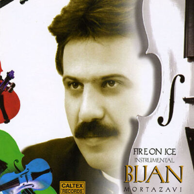 Bijan Mortazavi - Fire On Ice (1998)