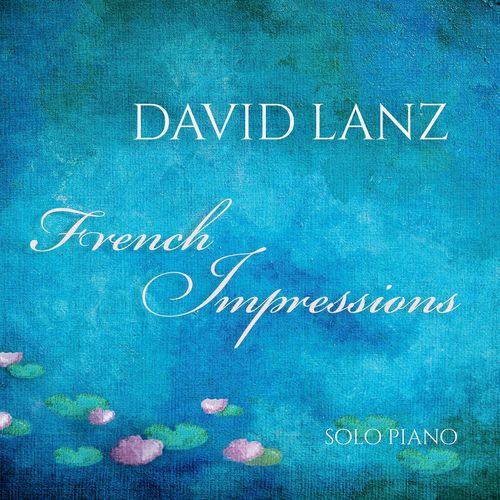 David Lanz - French Impressions (2017)