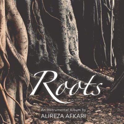 Alireza Afkari - Roots (2017)