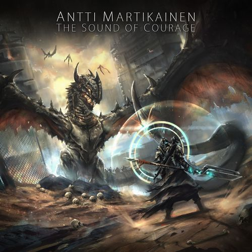 Antti Martikainen - The Sound of Courage (2017)