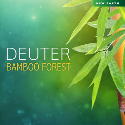 Deuter - Bamboo Forest (2017)