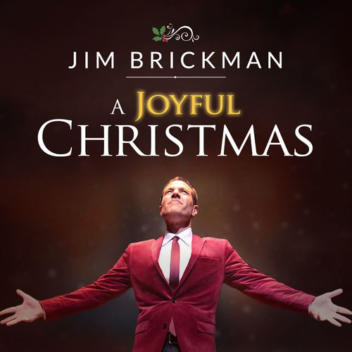 Jim Brickman - A Joyful Christmas (2017)