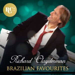 Richard Clayderman - Brazilian Favourites (2017)