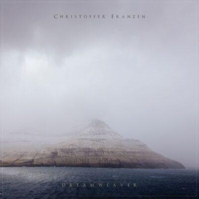 Christoffer Franzen - Dreamweaver (2015)