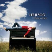Lee Ji Soo - Dream of You