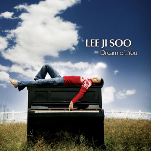 Lee Ji Soo - Dream of You