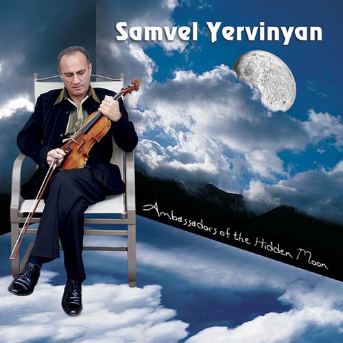 Samvel Yervinyan - Ambassadors of the Hidden Moon