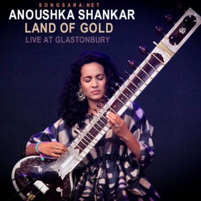 Anoushka Shankar - Land of Gold live at Glastonbury