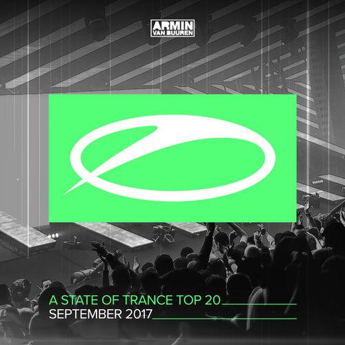 Armin van Buuren - A State Of Trance Top 20 - September 2017 (Selected by Armin van Buuren)