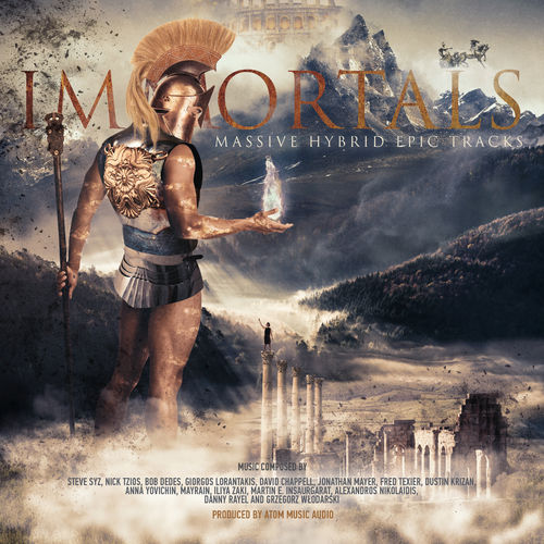 Atom Music Audio - Immortals Massive Hybrid Epic Tracks (2017)