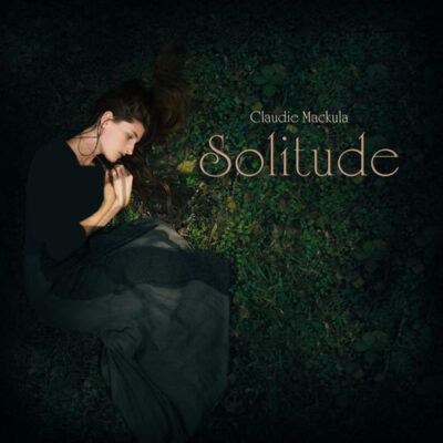 Claudie Mackula - Solitude (2017)