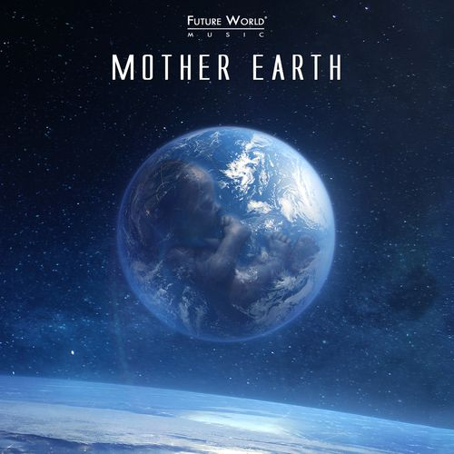 Future World Music - Mother Earth (2017)