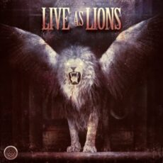 Glory Oath + Blood – Live As Lions (2017)