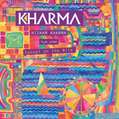Hisham Kharma - Sunset on the Nile (2016)