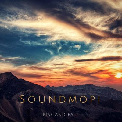 Soundmopi - Rise and Fall (2017)