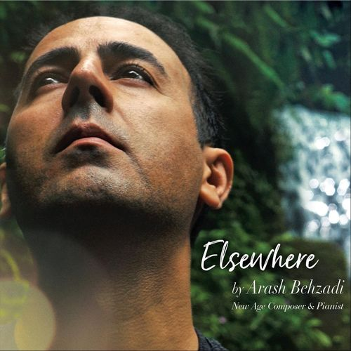 Arash Behzadi - Elsewhere (2017)
