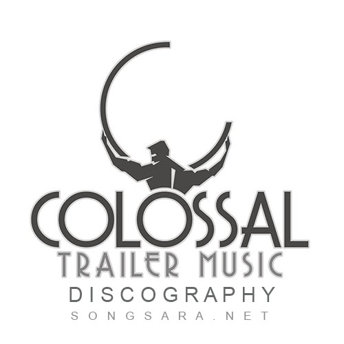 Colossal Trailer Music