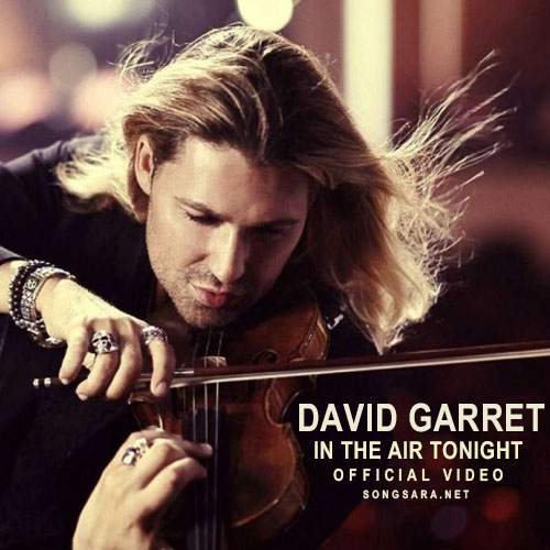 David Garrett - In The Air Tonight (2017)