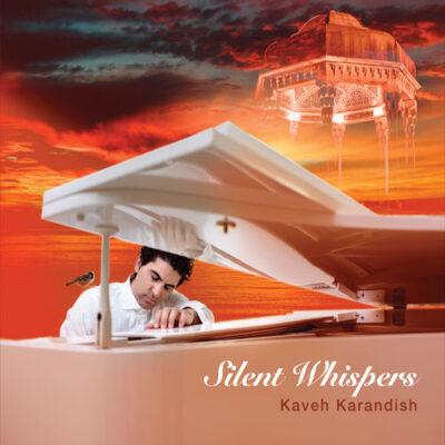 Kaveh Karandish - Silent Whispers (2017)