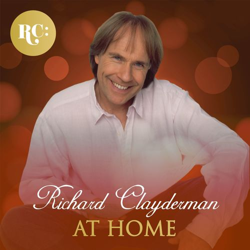 Richard Clayderman - At Home With Richard Clayderman (2017)