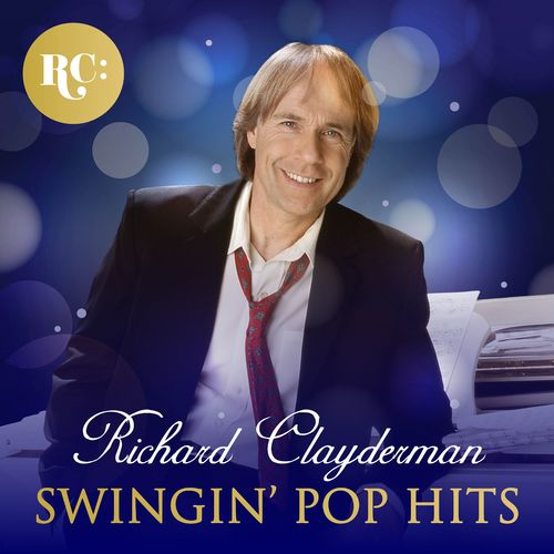 Richard Clayderman - Swinging Pop Hits (2017)