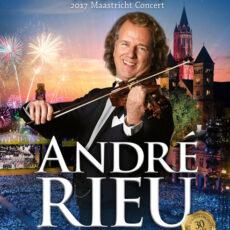 Andre Rieu - Maastricht Concert 2017