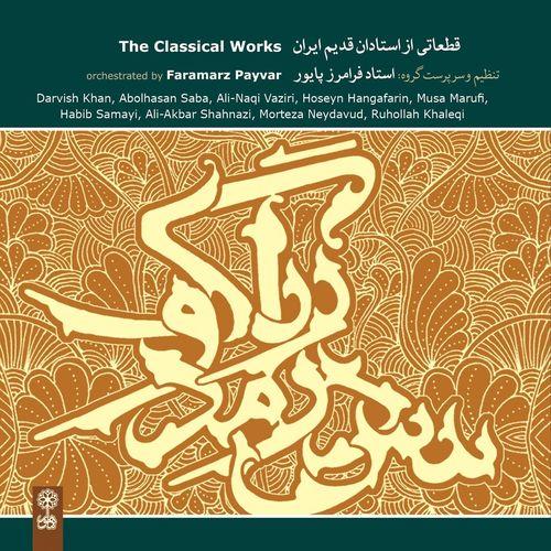 Faramarz Payvar - The Classical Works (2011)