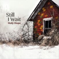 Holy Hope - Still I Wait (2017)