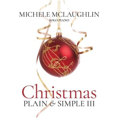Michele McLaughlin - Christmas Plain & Simple III (2017)