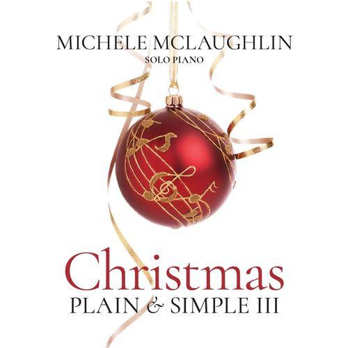 Michele McLaughlin - Christmas Plain & Simple III (2017)