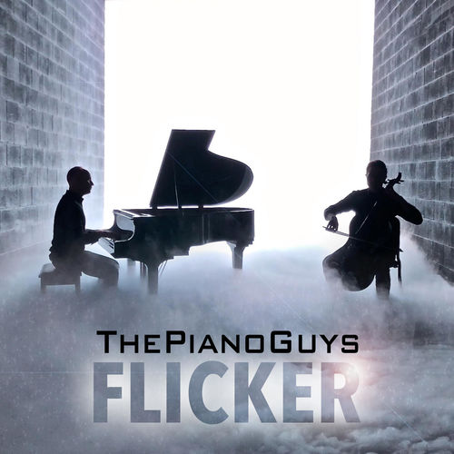 The Piano Guys - Flicker (2017)