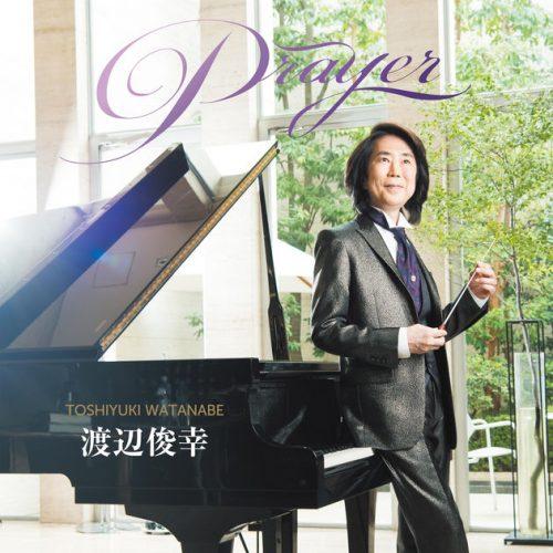 Toshiyuki Watanabe - Prayer (2017)
