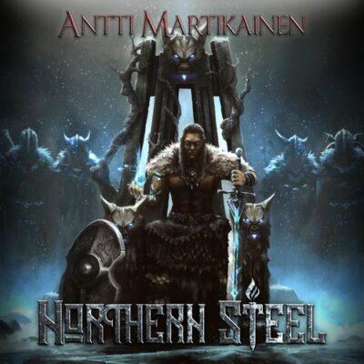 Antti Martikainen - Northern Steel (2017)