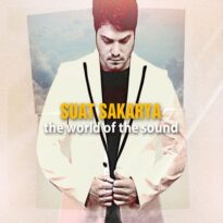 Suat Sakarya - The World Of The Sound (2017)