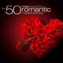 The 50 Most Essential Romantic Classics (2010)