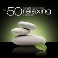 VA - The 50 Most Essential Relaxing Classics (2010)