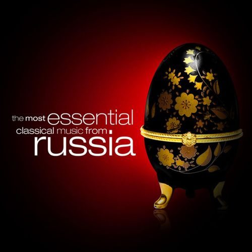 The Most Essential Classical Music from Russia (2008)