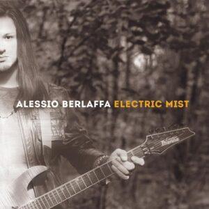 Alessio Berlaffa - Electric Mist (2018)