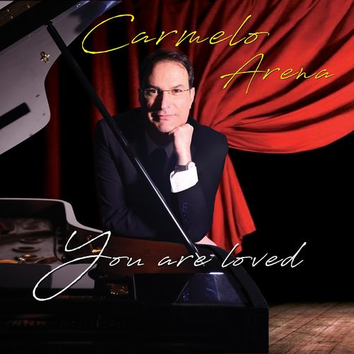 Carmelo Arena - You Are Loved (2018)