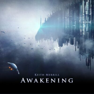 Keith Merrill - Awakening (2018)