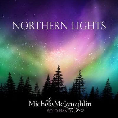 Michele McLaughlin - Northern Lights (2018)