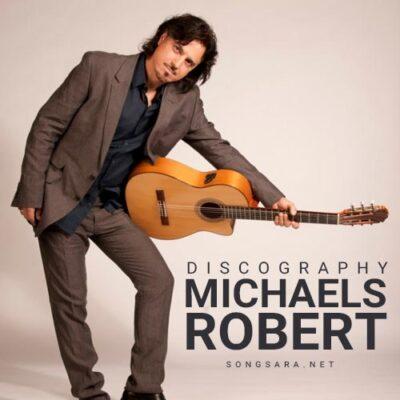 Robert Michaels - Discography (1996-2017)