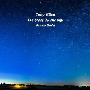 Tony Chen - The Stars in the Sky