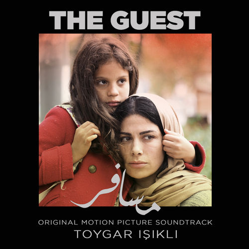 Toygar Işıklı - The Guest (Original Motion Picture Soundtrack)