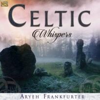 Aryeh Frankfurter - Celtic Whispers (2018)