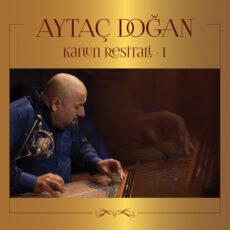 Aytaç Dogan - Kanun Resitali 1 (Live)