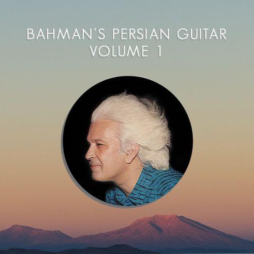 Bahman Bashi - Bahman's Persian Guitar, Vol. 1 (2016)