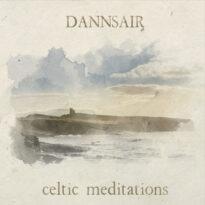 Dannsair - Celtic Meditations (2018)